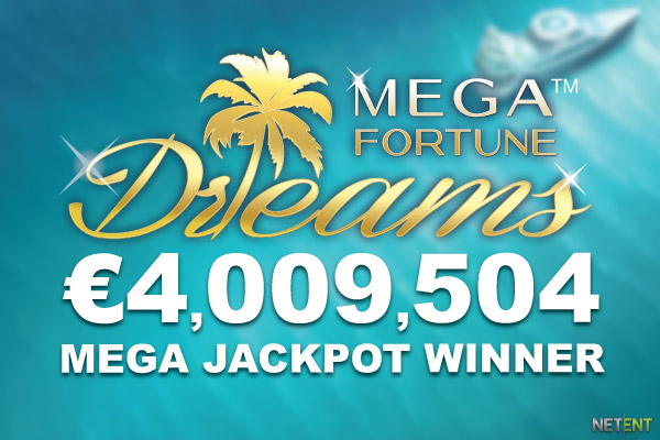 €4 Million Mega Fortune Dreams Jackpot Win
