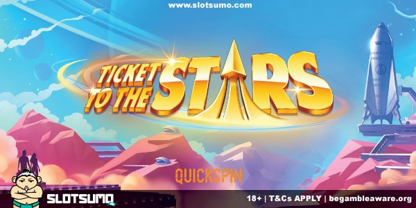Ticket To The Stars New Slot Release