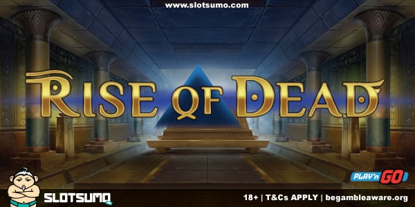 Rise of Dead New Slot Release