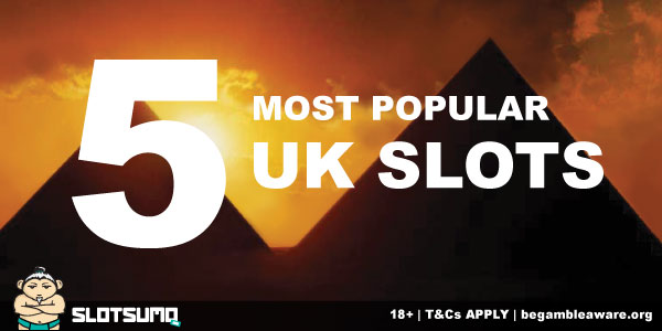 5 Most Popular UK Slots To Play Today