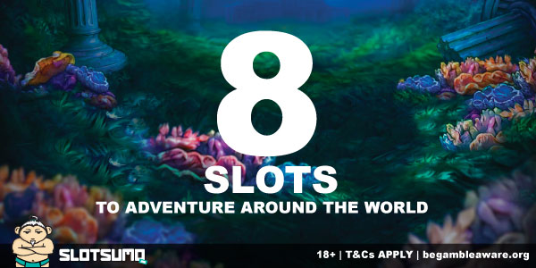 Adventure Around The World In 8 Slots