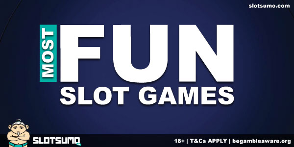 Most Fun Slot Games To Play For Real